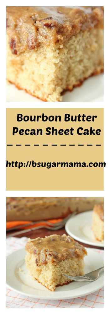 Bourbon Butter Pecan Sheet Cake: Just use a box of Butter Pecan cake mix. #cake #recipe