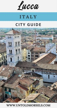 Lucca Italy - things to do in Lucca a city in Italy's Tuscany region. This hidden gem is worth a detour on your trip to Italy. #Italy #trip #vacation #cityguide #europe #tuscany #lucca