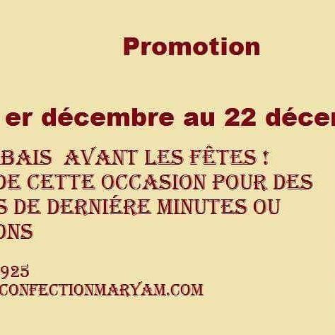 PROMO ! PROMO !  30% rabais du 1 er décembre au 22 décembre 2016  Profitez de ce rabais pour altération, ou retouches avant les fêtes! Dépêchez vous de réservez vos places car sa passe vite  450-499-0925  infoclients@coutureconfectionmaryam.com www.coutureconfectionmaryam.com
