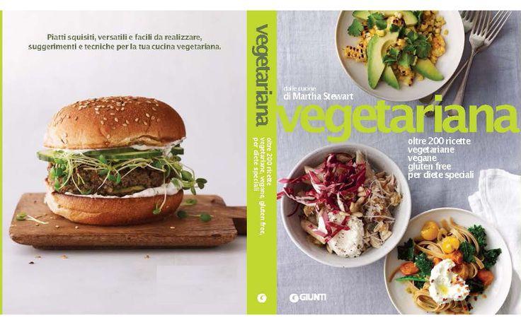 L'estate nel piatto con le ricette vegetariane di Martha Stewart - Piattoforte