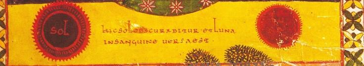 Hic Sol obscurabitur et Luna in sanguinae uersa est.   Representación del Sol y la Luna en el Comentario del Apocalísis de Beato de Liébana. Beato de San Miguel de Escalada, fol. 112, actualmente en la Biblioteca Pierpont Morgan, Nueva York.