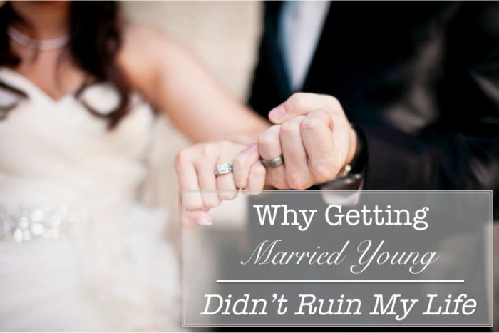 "Frankly, I'm getting really sick of all those articles I keep seeing out there on how getting married young is pretty much the worst decision ever. See why getting married young didn't ""ruin my life"" today on the blog."