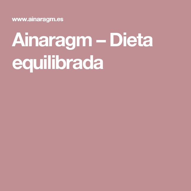 Ainaragm   –  Dieta equilibrada