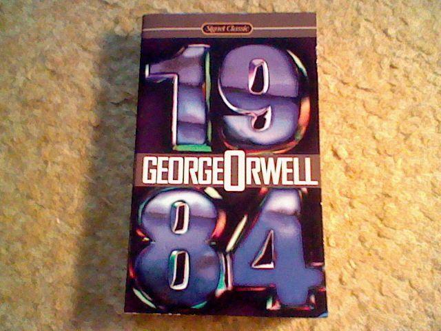 1984 by George Orwell, Signet Classics Mass market paperback :)