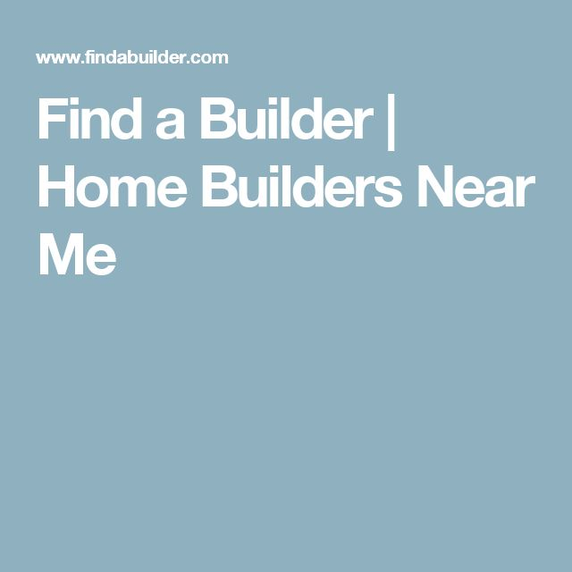 Find a Builder | Home Builders Near Me