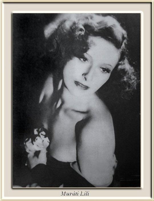 Muráti Lili (1912-2003) hungarian actress, legend