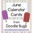 Enjoy these fun ice cream calendar cards- just perfect for June!    Visit my blog and say hi!  Doodle Bugs Teaching...