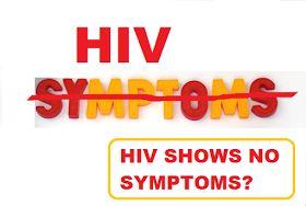 HIV has no symptoms