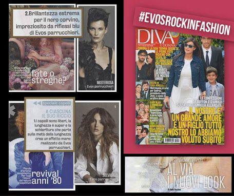 """DICONO DI NOI... #EVOSROCKINFASHION @EVOS_italia  sulla rivista DIVA E DONNA N. 40 è in edicola!  DIVA e DONNA – """" SPECIALE CAPELLI: AL VIA I NUOVI LOOK """" Ispirazione alle fiabe e tagli alla """"maschietto"""".  Colori straordinari e ricci che si fanno amare. Ecco le tendenze Autunno/Inverno."""
