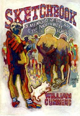 "Bill Cumming was an fascinating individual, and an interesting illustration teacher. Here is his cover for his memoir of the ""Northwest School"" group of artists.: Favorite Artists, Seattle Boox, Nw Artists, Design Teacher, Bill Cummings, Illustrations Teacher, Great Books, Northwest Schools, Awesome Artists"