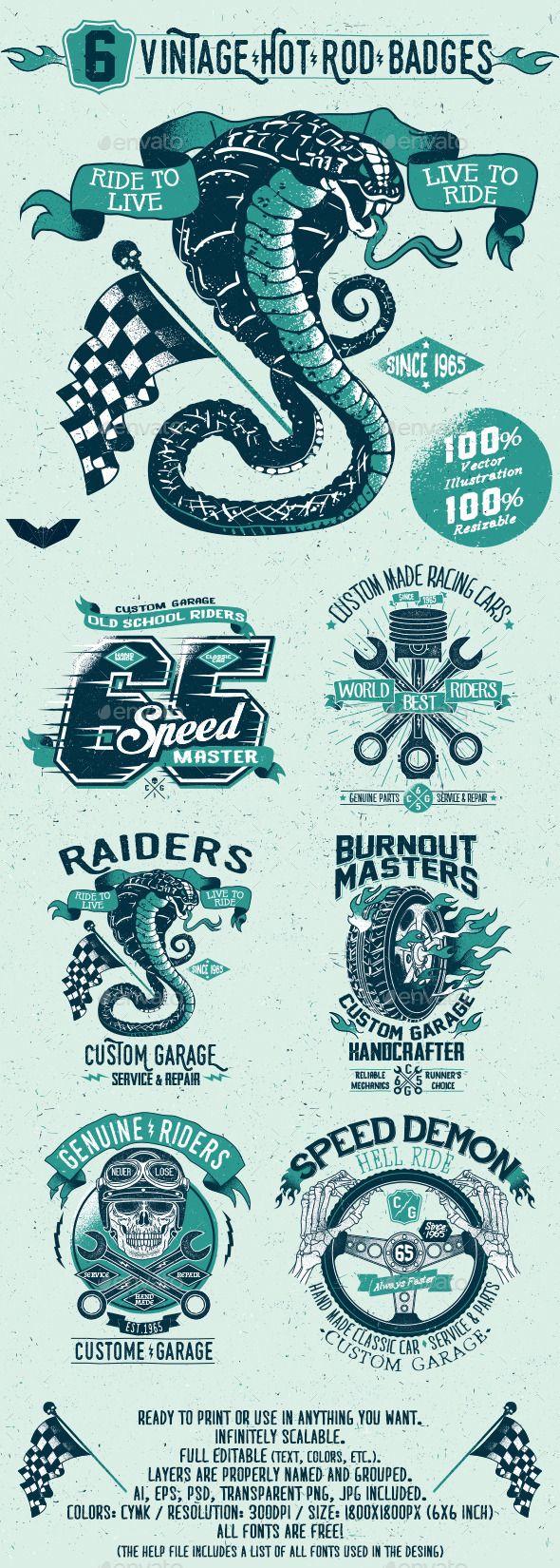 6 Vintage Hot Rod Badges #design #badges Download: http://graphicriver.net/item/6-vintage-hot-rod-badges/11531296?ref=ksioks