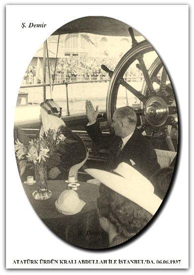 ATATÜRK ÜRDÜN KRALI ABDULLAH İLE İSTANBUL'DA. 06.06.1937