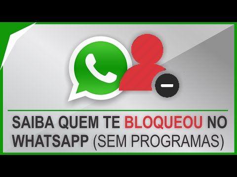 Como Descobrir se Alguém te bloqueou no WhatsApp (Atualizado) - YouTube