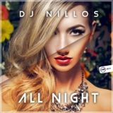 All Night by Dj Nillos mp3 downloads