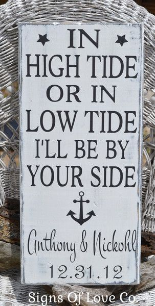 Rustic Beach Wedding Sign Personalized Wedding Gift Nautical Anchor Theme Weddings In High Tide Or Low Tide I'll Be By Your Side