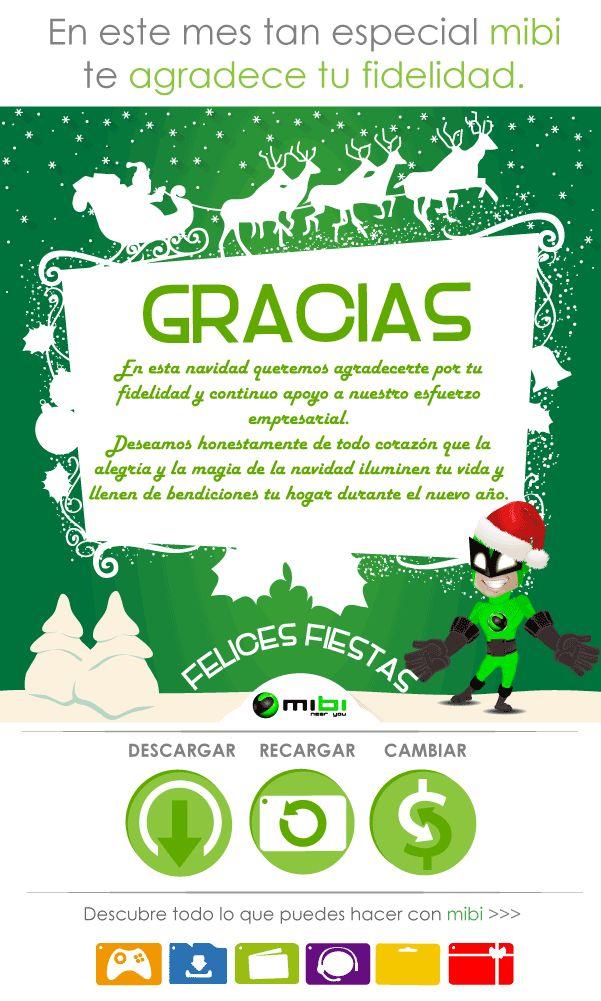GRACIAS! queremos agradecerte por tu fidelidad y desearte felices fiestas. Mibi cerca de ti! http://www.mibirecargas.com