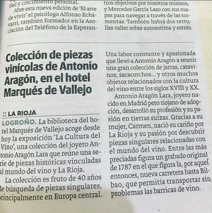 Diario La Rioja se hace eco de nuestra nueva exposición 'La cultura del vino', una cita imprescindible para los amantes del vino y su cultura, que nos llega de la mano y de la pasión de Antonio Aragón Lara.   ¡No os la perdáis!   Hotel Marqués de Vallejo. Logroño. La Rioja. http://www.hotelmarquesdevallejo.com/   #Logroño #LaRioja #vino #exposición