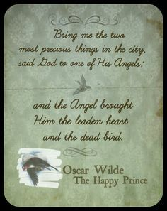 """the happy prince by oscar wilde 2 essay Oscar wilde essay  illustration for the first edition by walter crane in a town where a lot of poor people suffer, a swallow who was left behind after his flock flew off to egypt for the winter meets the statue of the late """"happy prince"""", who in reality has never experienced true happiness - oscar wilde essay introduction."""