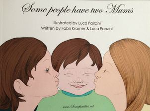 Some people have two Mums - a great childrens book for LGBT families. Click for
