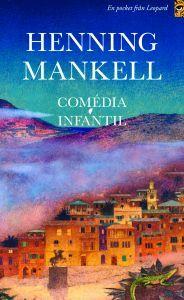 http://www.adlibris.com/se/organisationer/product.aspx?isbn=9173431664 | Titel: Comédia Infantil - Författare: Henning Mankell - ISBN: 9173431664 - Pris: 44 kr