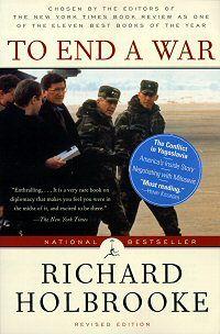 """To End a War"" by Richard Holbrooke"