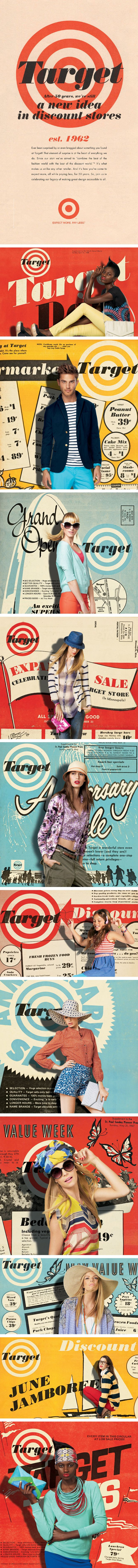 Target's 50th Anniversary. Vintage 60's Target ads were used as the backdrop to modern images of models featuring Target's modern day fashions, by Allan Peters
