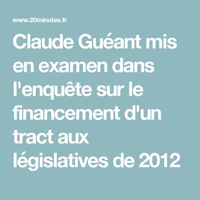 Claude Guéant mis en examen dans l'enquête sur le financement d'un tract aux législatives de 2012