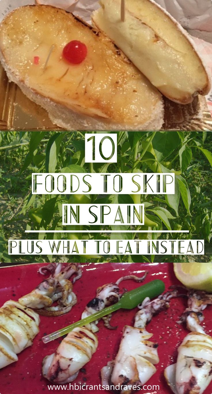 Spain Foods to Skip: Plus What to Eat Instead