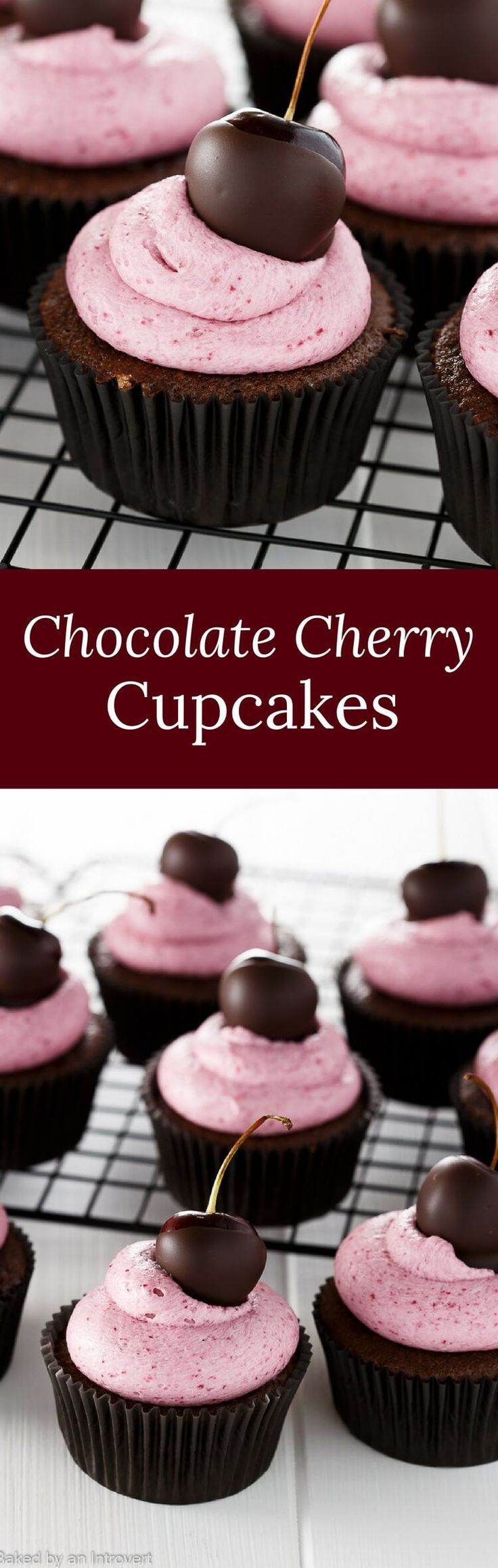 Chocolate Cherry Cupcakes - Chocolate cupcakes filled with cherry preserves and topped with cherry buttercream frosting. via /introvertbaker/
