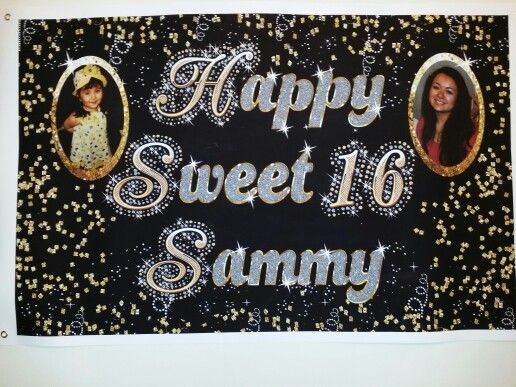 Sweet 16 Gold black banner 4'×2.5'.  Made with Clip art and had it printed at Staples