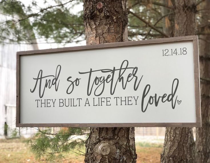 And so together they built a life they loved sign (Ships in 3-5 business days) Personalized Modern Farmhouse The Meraki Mill