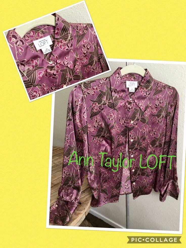 Ann Taylor Loft Silk Blouse SZ 2P