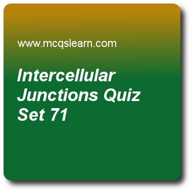 Intercellular Junctions Quizzes:  MCAT Quiz 71 Questions and Answers - Practice intercellular junctions quiz with answers. Practice MCQs to test knowledge on, intercellular junctions, cdna generation, transfer and ribosomal rna, mechanism of transcription quizzes. Online intercellular junctions worksheets has study guide as junction that prevents two cell compartments from mixing is, answer key with answers as gap junction, desmosomes, tight junction and cell junction to test exam..