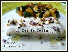 Dos de colin sauce roquefort et courgettes sautées
