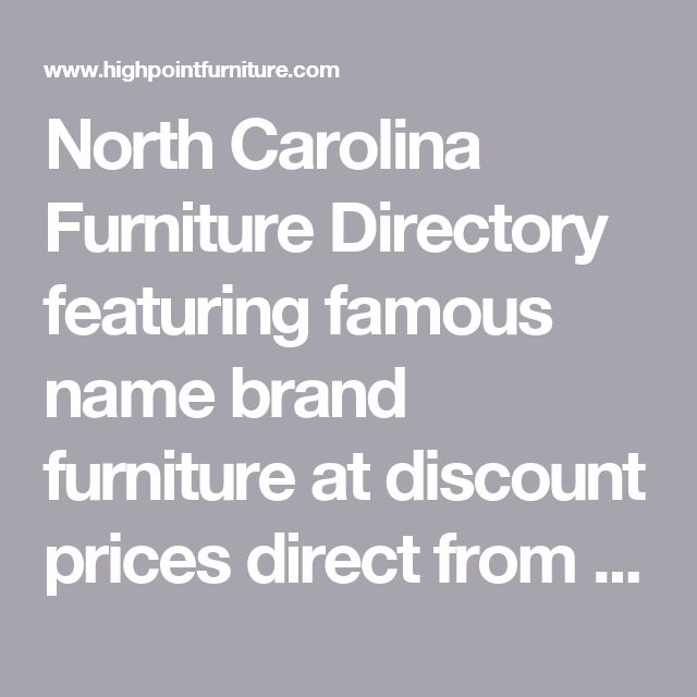 Furniture At Wholesale Prices: Best 25+ North Carolina Furniture Ideas On Pinterest