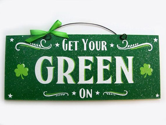 St. Patricks Day sign. Get Your Green On with glitter. via Etsy