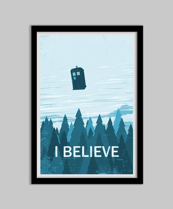 I BELIEVE - Doctor Who - Blue Version - 24x36 - doctor who, tardis, geek, art, poster, spacey, timey, geronimo