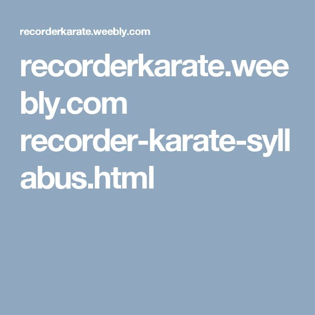 recorderkarate.weebly.com recorder-karate-syllabus.html