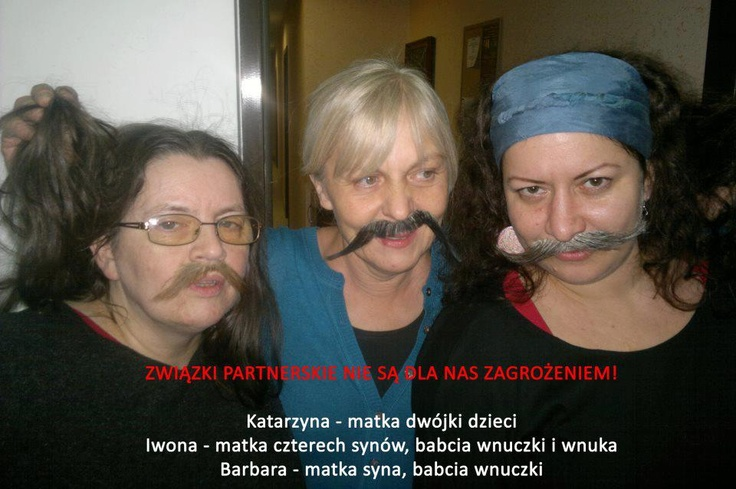 #Poland Civil patnerships are not a threat to us! Katarzyna - mother of 2, Iwona - mother of 4 sons, grandmother of granddaughter and grandson, Barbara - mother of a son, grandmother of granddaughter.
