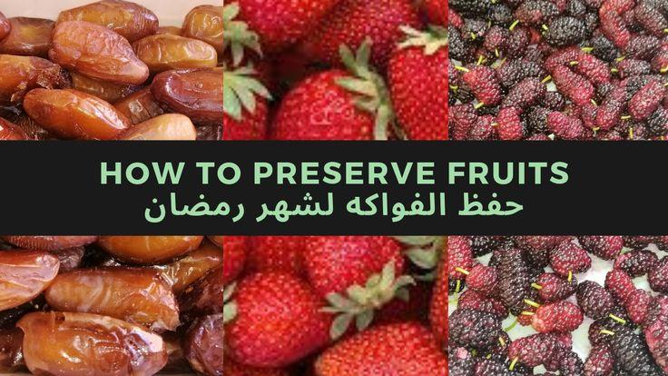 Ramadan Preparations In Tunisia I Fruit Preservation تحضيرات رمضان I 2019 طريقة تخزين الفواكه Food Fruit Preserves