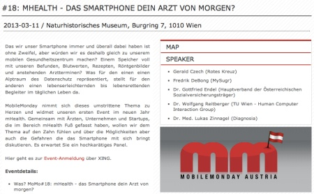 At the Natural History Museum in Vienna on Monday 11 March 2013 (doors open at 18:30 for a 19:00 start) Mobile Monday Austria will be the 14th Mobile Monday chapter to host a mHealth themed meeting.