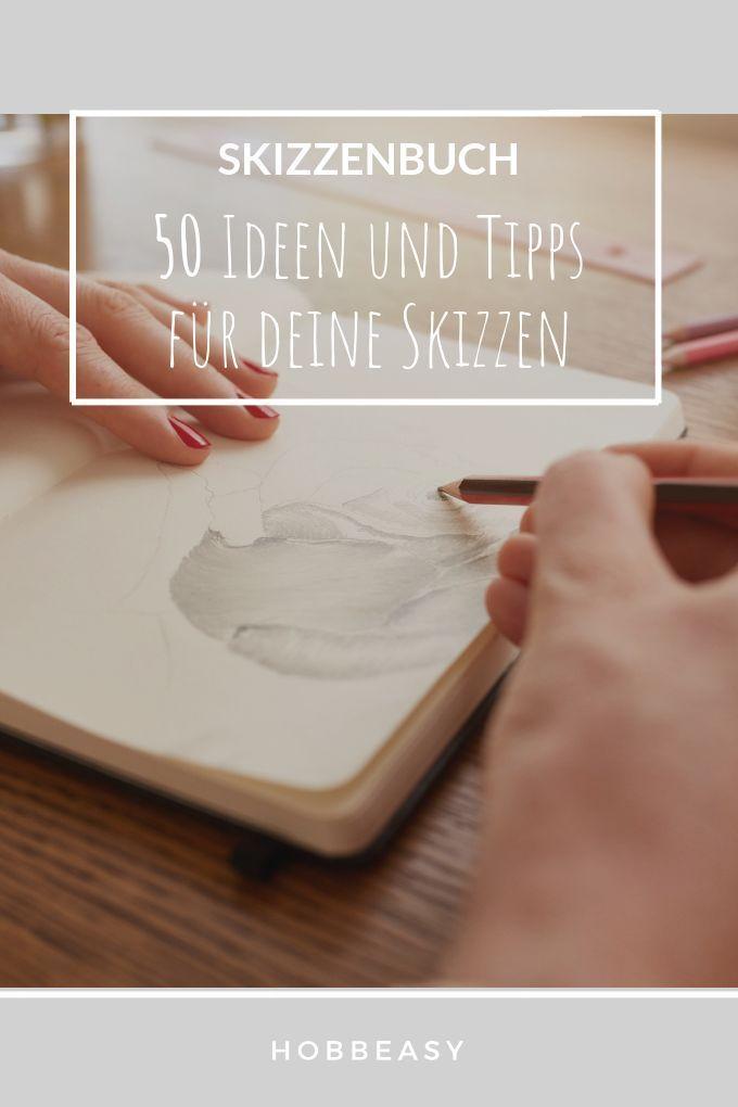 Sind dir die Ideen für dein Skizzenbuch ausgegangen? Hier sind 50 Skizzenbuch Ideen, mit denen du deine Zeichnung auf ein neues Level bringst.