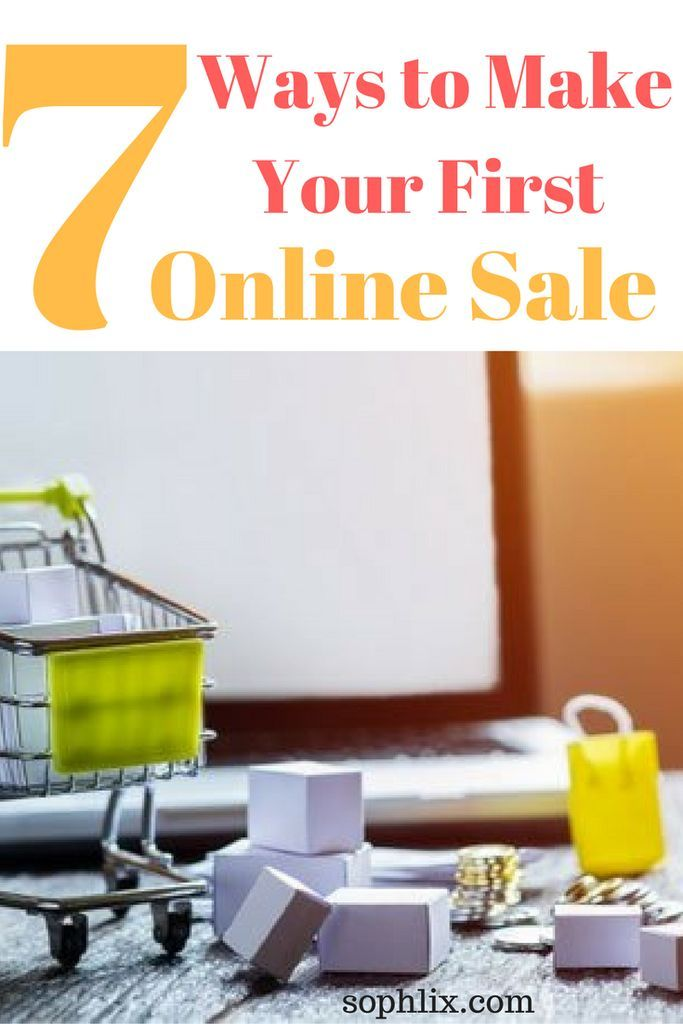Learn these surefire Ways to Make Your First Online Sale especially if you promoting affiliate programs or you have an eCommerce store