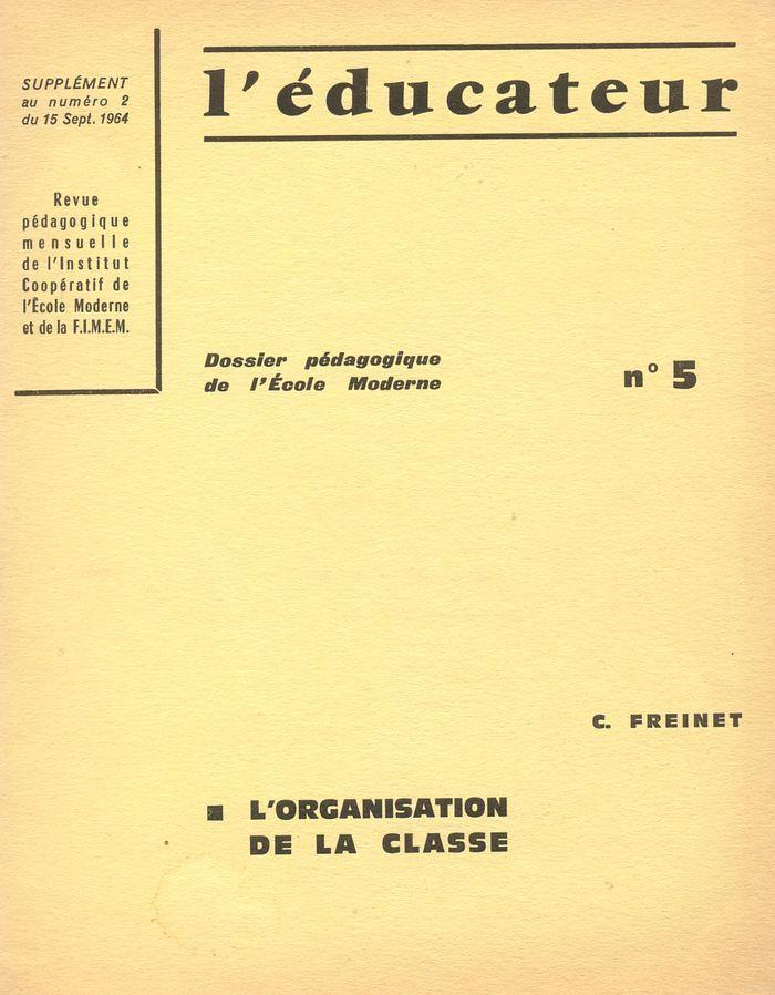 Les Dossiers Pédagogiques de l'Educateur n° 5 : L'organisation de la classe | Coop'ICEM
