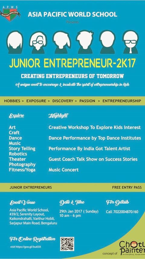 """#APWS #AsiaPacificWorldSchool #JuniorEntrepreneur2k17 """"Know what your kids can do"""" Walk in with your kids and Explore the talent  Experience Change #EntryFree Adress : Asia Pacific World School Sarjapur Road #KrupanidhiGroupofInstitution"""