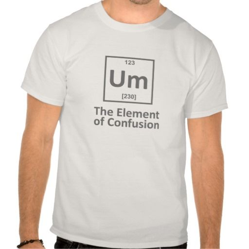 Um - the element of confusion funny perodic table