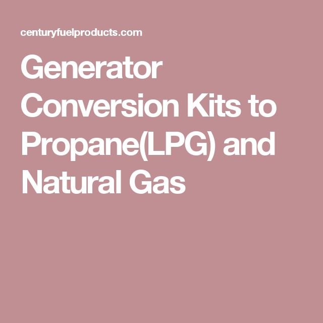 Generator Conversion Kits to Propane(LPG) and Natural Gas
