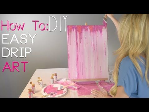 HOW TO: Acrylic Drip Painting DIY - YouTube
