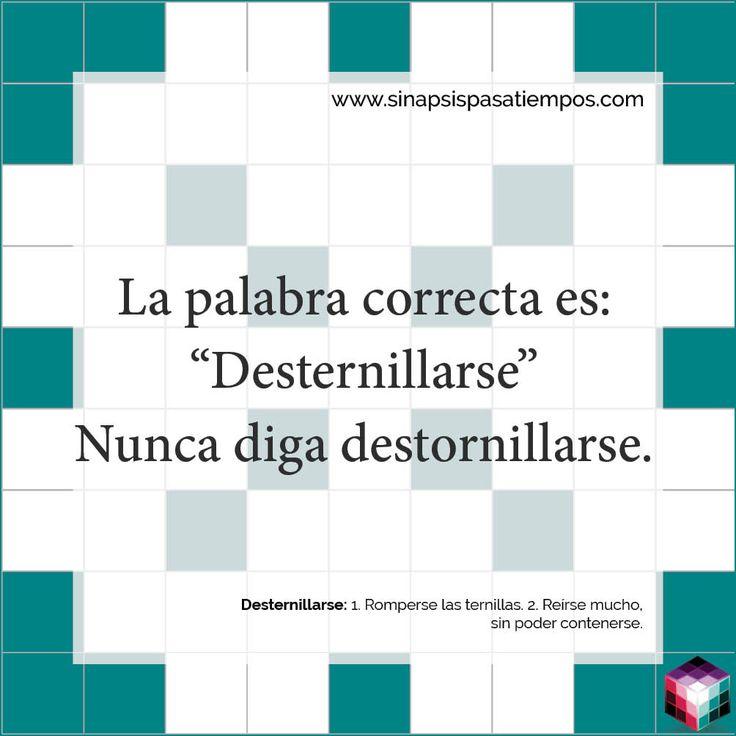 La palabra correcta. #Pasatiempos #Entretenimiento #Castellano #Español #Ortografía #Desternillarse Más en www.sinapsispasatiempos.com