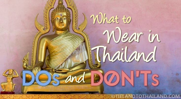 What to Wear in Thailand: Dos and Don'ts